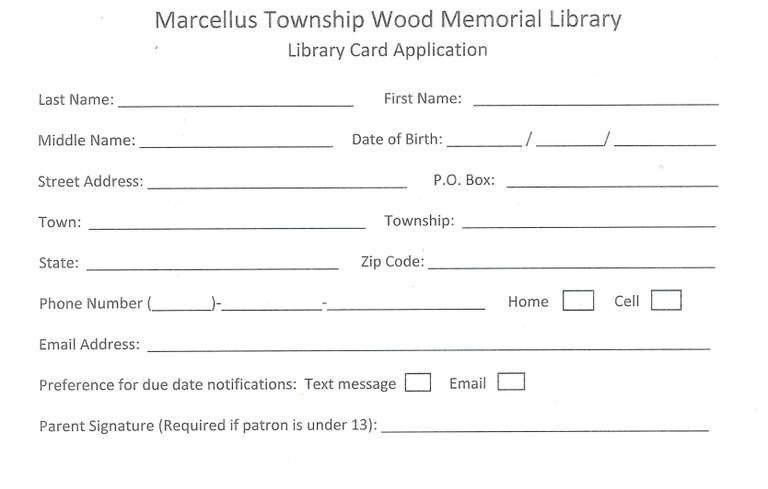 Marcellus Township Wood Memorial Library Card Application