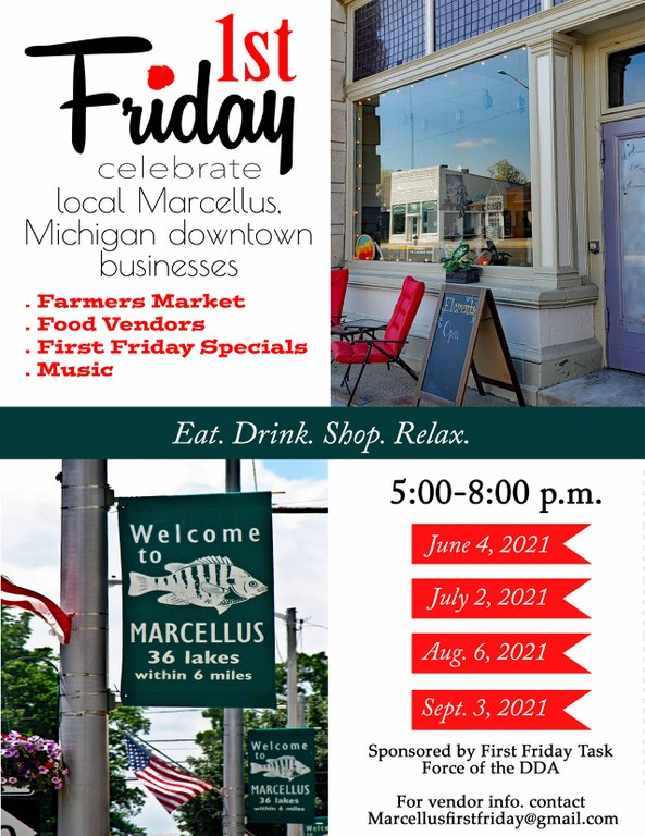 5:00-8:00 PM June 4, July 2, August 6, September 3. Farmers Market, Food Vendors, First Friday Specials, Music. For vendor info, contact: Marcellusfirstfriday@gmail.com