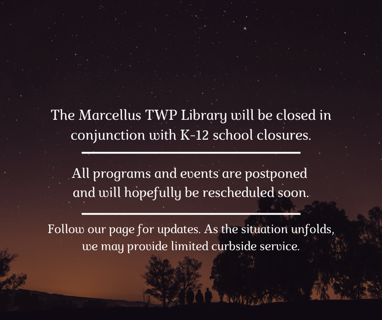 The Marcellus Township Library will be closed in conjunction with K-12 school closures..png